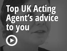 Top UK Acting Agent's advice to you