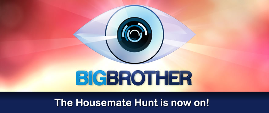 The Big Brother 2012 Housemate Hunt is now open for registrations!